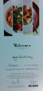 A képen a Robinson étterem 50 ezer forintos ajándékutalványa látható, amelyet a csapatunk nyert